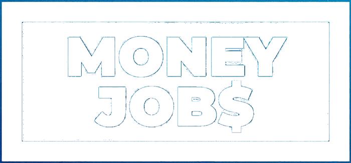 Money Jobs
